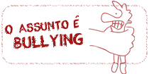 "Logo ""O assunto é..."" Bullying"