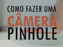 imagem do vídeo sobre câmera pinhole
